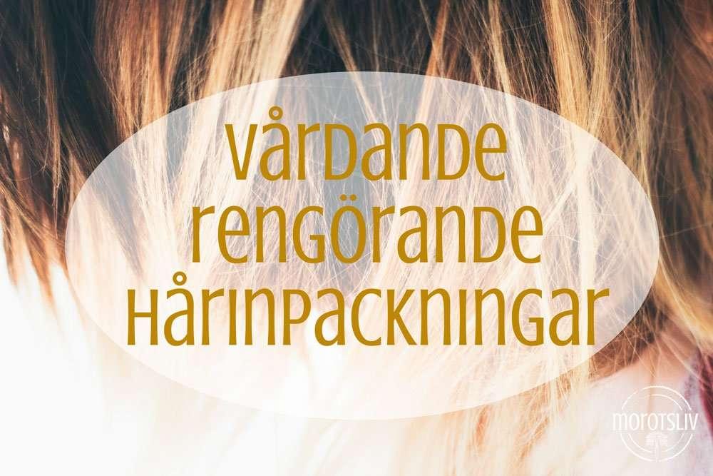 Vårdande och rengörande hårinpackningar