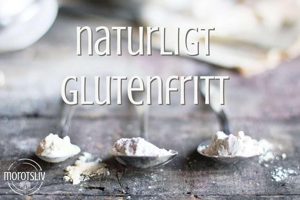 Din guide till naturligt glutenfritt
