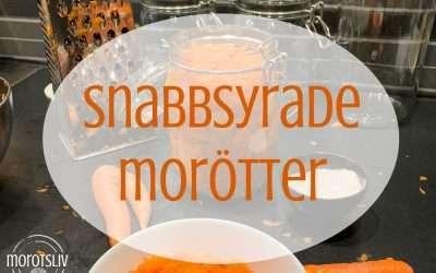 Syrade morötter snabbt och enkelt