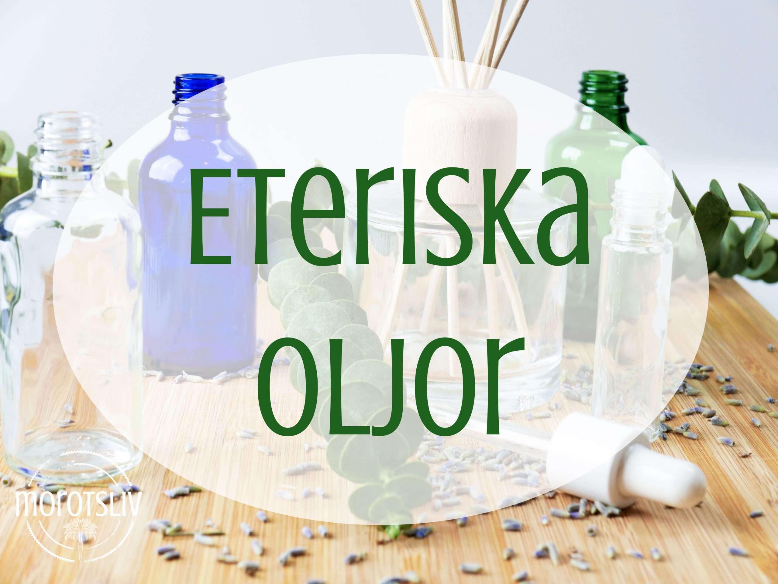 eteriska oljor stockholm