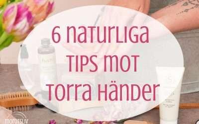 Tips mot torra händer